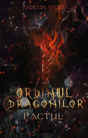 Ordinul Dragonilor: Pactul by AndradaAndre
