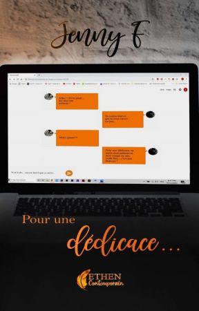 Pour Une Dédicace... [Édité] by JennyFaire