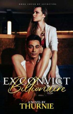Ex-convict Billionaire (Under Editing) by THURNIE