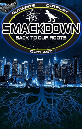 SmackDown: Back to Our Roots by LayethTheSmackDown