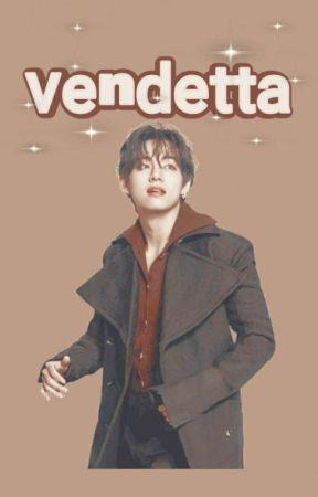 Vendetta- KookV Adaptación [RESUBIENDO] by KookTae07