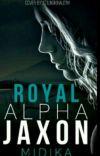 Royal Alpha Jaxon ✔️  cover