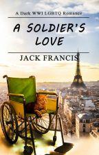 A Soldier's Love by FloribundaRomance