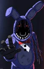 FORGOTTEN ROSE(WITHERED BONNIE! Reader X RWBY) by ICANREAD265_2