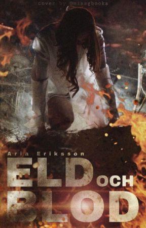 Eld & blod by aria9510