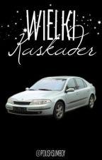 Wielki Kaskader by PolishSlimBoy