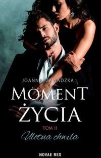ULOTNA CHWILA - MOMENT ŻYCIA 2- ZAKOŃCZONA cover