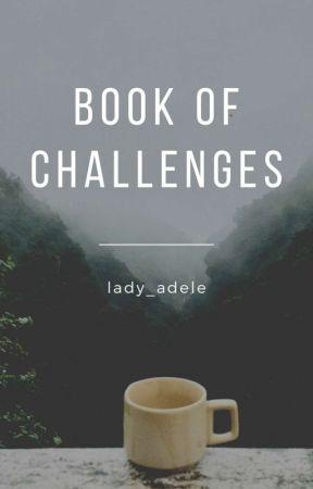 Kihívások  by lady_adele
