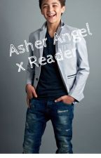 Asher Angel x Reader by arilola_212