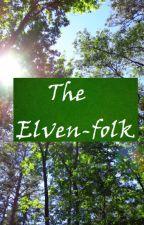 The Elven-folk by ImmortalDoom13