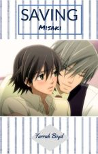 Saving Misaki (Junjou Romantica AU) by FarrahBoyd2001