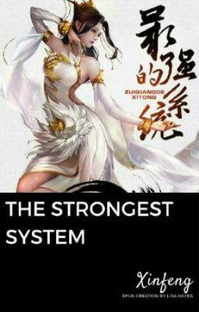 The Strongest Syetm by KaungMyat1k992