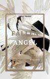 Fallen Angel - (Seven Deadly Sins x Reader) cover
