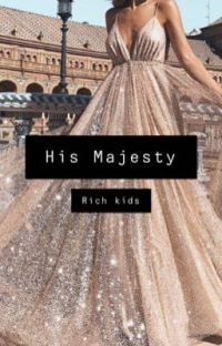 Rich kids : His Majesty ON HOLD  cover