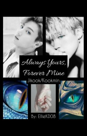 Always Yours, Forever Mine - Jikook/Kookmin by JikookSweethearts