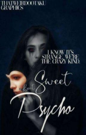 Sweet But a Psycho  by JEON_RAYEN