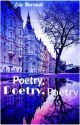 Poetry, Poetry, Poetry by