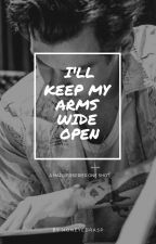 I'll Keep My Arms Wide Open by honeyedrasp