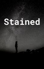 Stained by _booktastic_