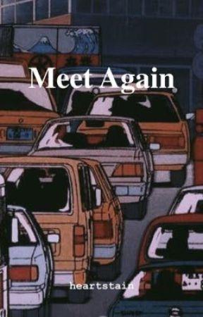 Meet Again by heartstain