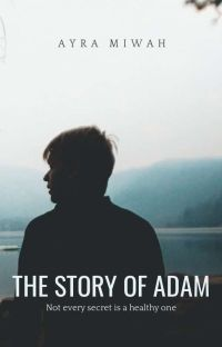 The Story Of Adam [ON HOLD]  cover