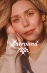 Surround me | C. Evans  by Marvelmania247