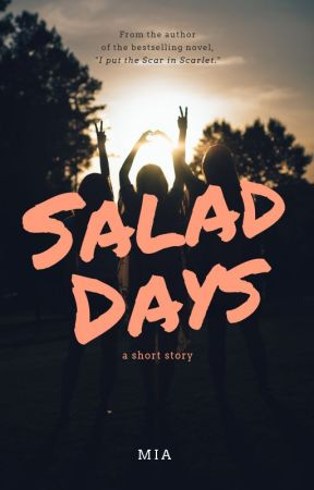 SALAD DAYS by 16Queen