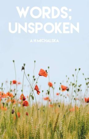 Words; unspoken by Marigold91