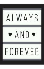 Always and forever by Annmarie1709