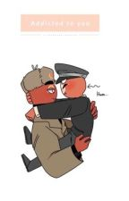 Addicted to you {Ussr x third Reich} by coldasrussiansnow