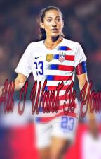 All I Want Is You (Christen Press) (Written by: JaureguiKelly x WhaleCermet) by JaureguiKelly