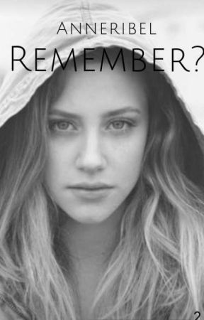Remember? by anneribel