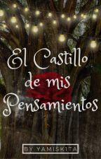 El castillo de mis pensamientos by Yamisk1ta
