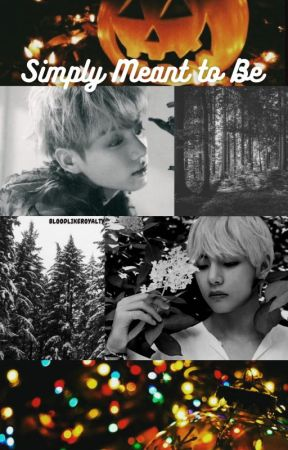 Simply Meant to Be | [Vkook] by BloodLikeRoyalty