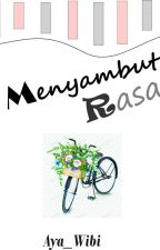 Menyambut Rasa by Aya_wibi