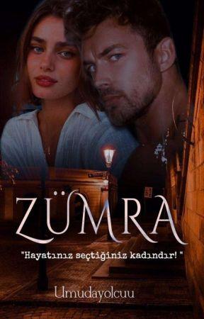 ZÜMRA( Töre Serisi 2) by Umudayolcuu