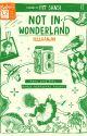 Not in Wonderland by beliawritingmarathon