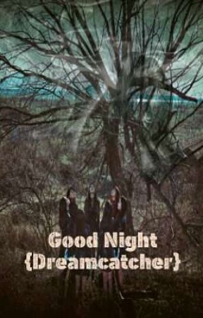 Good Night {Dreamcatcher} by Sanasaori