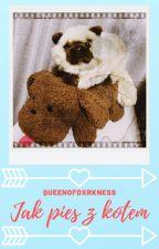 Jak pies z kotem | Potyachin by queenofdxrkness