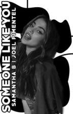 someone like you (joel pimentel) by sammi_shb