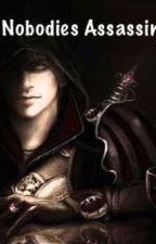 Nobodies Assassin (I) by AssassinoKenway14
