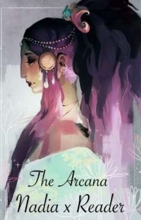 The Arcana [Nadia x Reader] OneShot by matthisky