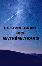 Le Livre Saint des Mathématiques by poscardo