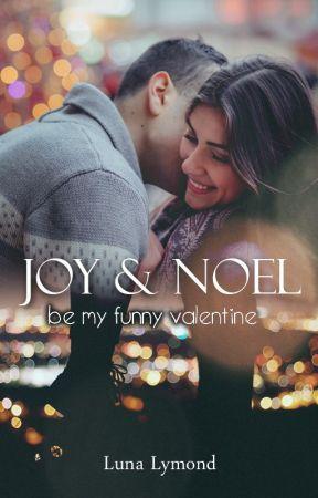 Joy & Noel - Be my funny Valentine [Leseprobe] by LunaLymond