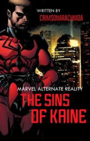 Marvel Alternate Reality: The Sins of Kaine   A Scarlet Spider Fanfiction by CrimsonArachnida