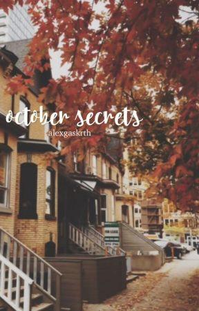 october secrets//jalex by spnbucky