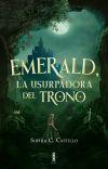 Emerald, la usurpadora del trono [Saga: Los malditos #1] cover