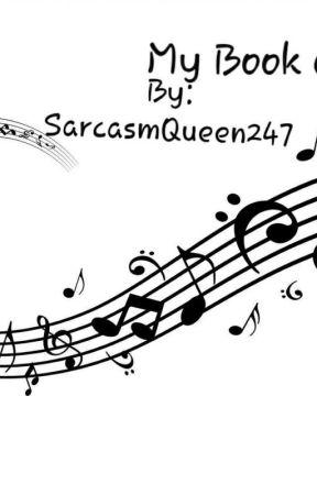 My Book Of Lyrics by SarcasmQueen247