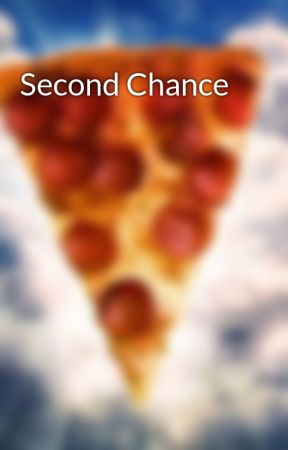 Second Chance by MrHoomanGuy