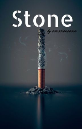 Stone {Terminé} by consciencesse